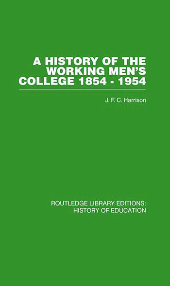 A History of the Working Men's College 1854-1954 book cover