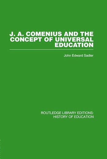 J A Comenius and the Concept of Universal Education book cover