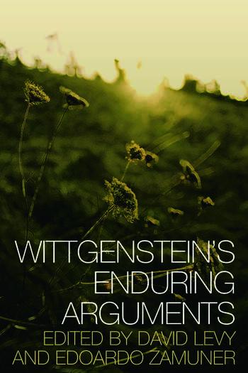 Wittgenstein's Enduring Arguments book cover