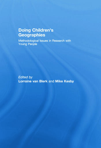 Doing Children's Geographies Methodological Issues in Research with Young People book cover