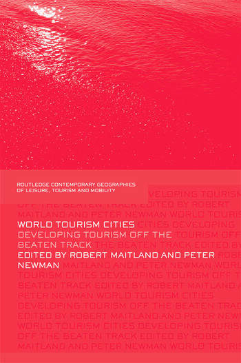 World Tourism Cities Developing Tourism Off the Beaten Track book cover
