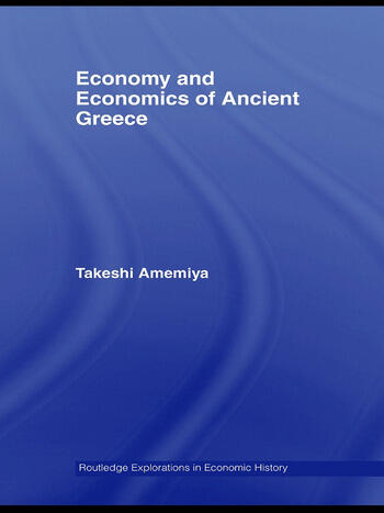 Economy and Economics of Ancient Greece book cover