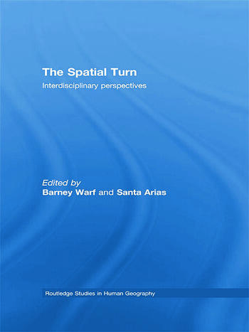 The Spatial Turn Interdisciplinary Perspectives book cover