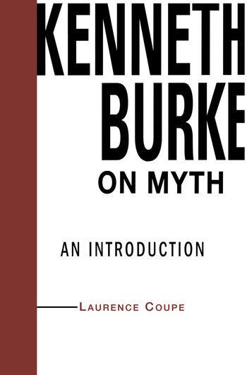 Kenneth Burke on Myth An Introduction book cover