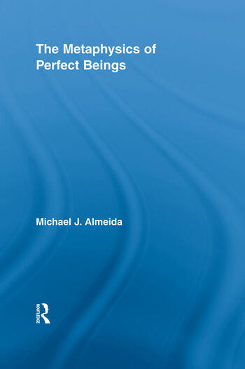 The Metaphysics of Perfect Beings book cover