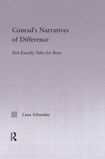 Conrad's Narratives of Difference Not Exactly Tales for Boys book cover