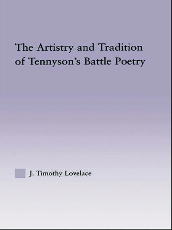 The Artistry and Tradition of Tennyson's Battle Poetry book cover