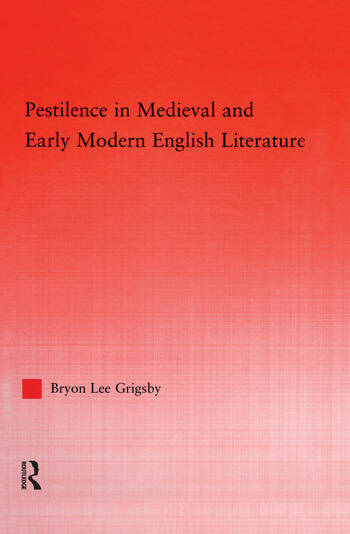 Pestilence in Medieval and Early Modern English Literature book cover