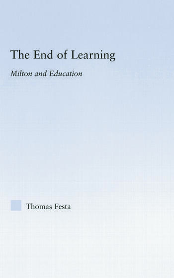 The End of Learning Milton and Education book cover