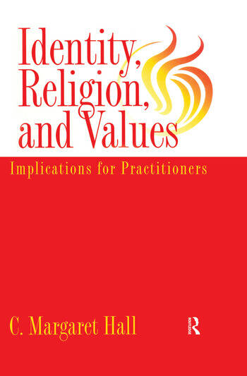 Identity Religion And Values Implications for Practitioners book cover