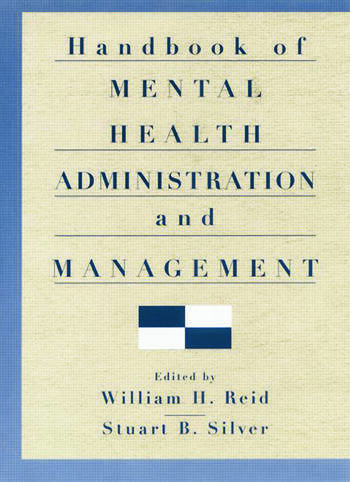Handbook of Mental Health Administration and Management book cover
