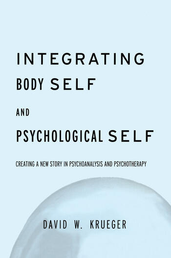 Integrating Body Self & Psychological Self book cover