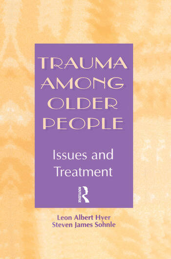 Trauma Among Older People Issues and Treatment book cover