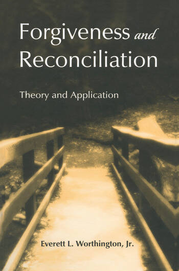 Forgiveness and Reconciliation Theory and Application book cover