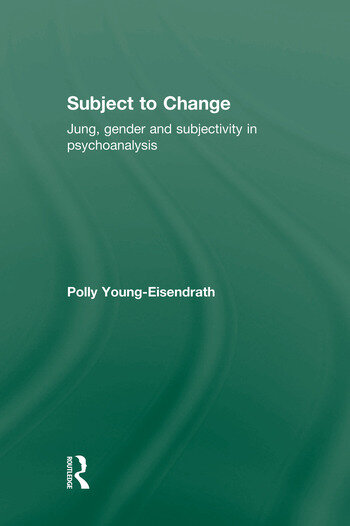 Subject to Change Jung, Gender and Subjectivity in Psychoanalysis book cover