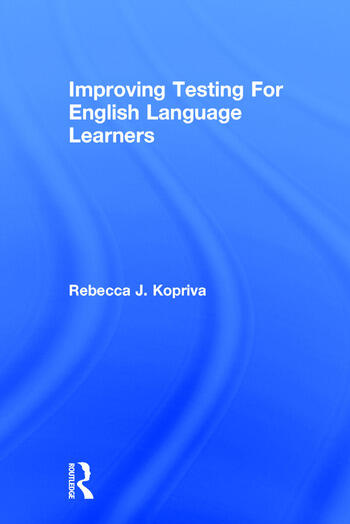 Improving Testing For English Language Learners book cover