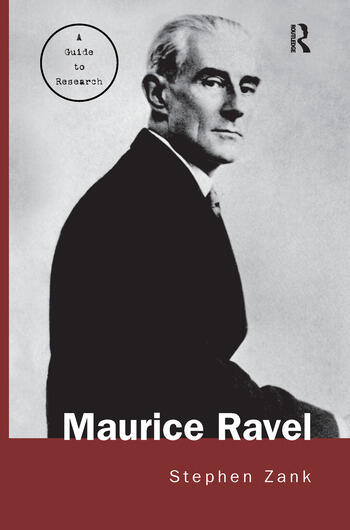 Maurice Ravel A Guide to Research book cover