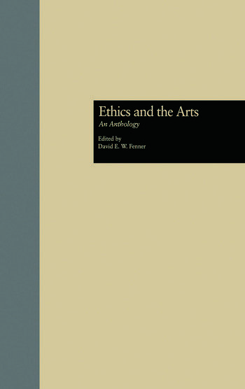Ethics and the Arts An Anthology book cover