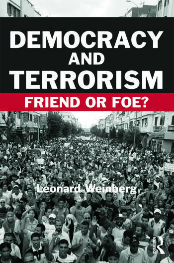 Democracy and Terrorism Friend or Foe? book cover