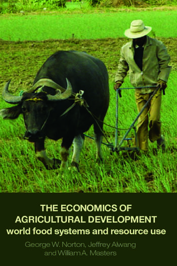The Economics of Agricultural Development World Food Systems and Resource Use book cover
