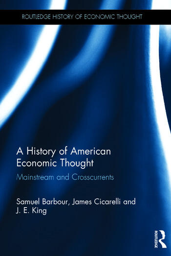 A History of American Economic Thought Mainstream and Crosscurrents book cover