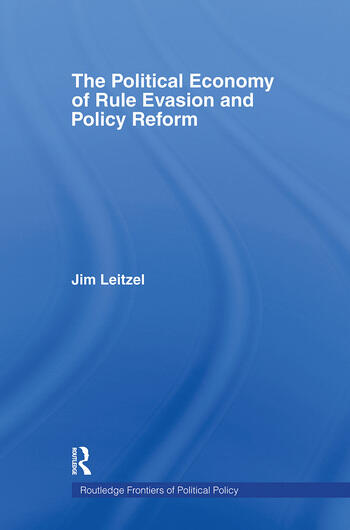 The Political Economy of Rule Evasion and Policy Reform book cover