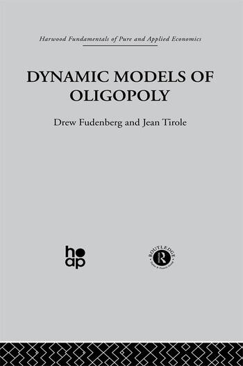 Dynamic Models of Oligopoly book cover