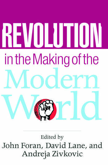 Revolution in the Making of the Modern World Social Identities, Globalization and Modernity book cover