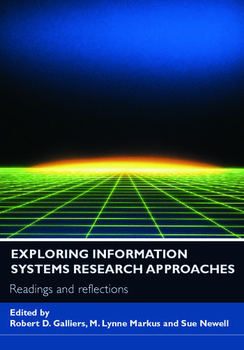 Exploring Information Systems Research Approaches Readings and Reflections book cover