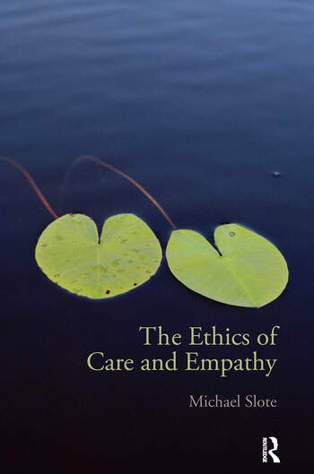 The Ethics of Care and Empathy book cover