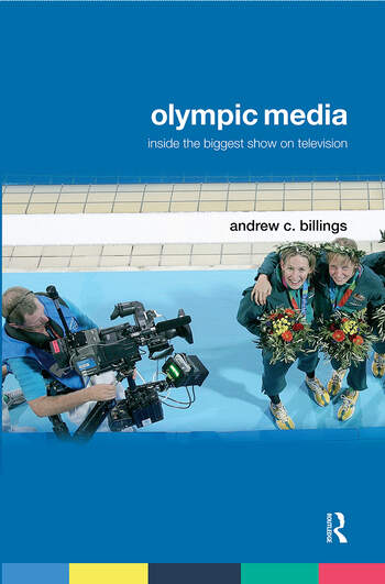Olympic Media Inside the Biggest Show on Television book cover