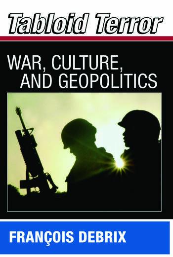 Tabloid Terror War, Culture, and Geopolitics book cover