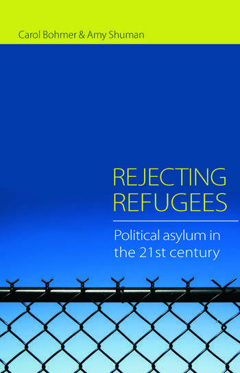 Rejecting Refugees Political Asylum in the 21st Century book cover