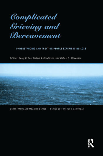 Complicated Grieving and Bereavement Understanding and Treating People Experiencing Loss book cover