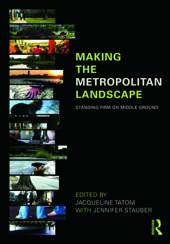 Making the Metropolitan Landscape Standing Firm on Middle Ground book cover