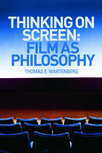 Thinking on Screen Film as Philosophy book cover