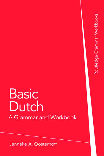 Basic Dutch: A Grammar and Workbook book cover