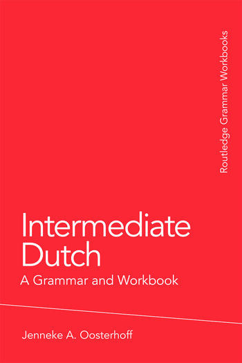 Intermediate Dutch: A Grammar and Workbook book cover