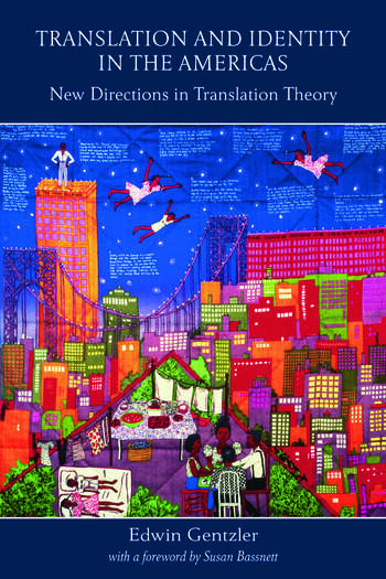 Translation and Identity in the Americas New Directions in Translation Theory book cover
