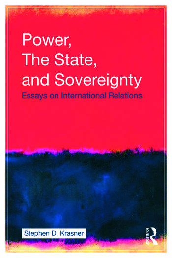 Power, the State, and Sovereignty Essays on International Relations book cover