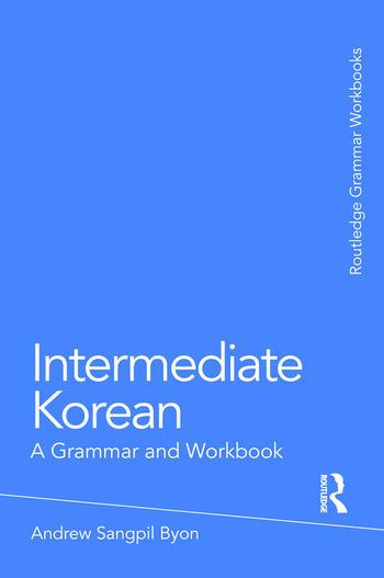 Intermediate Korean A Grammar and Workbook book cover