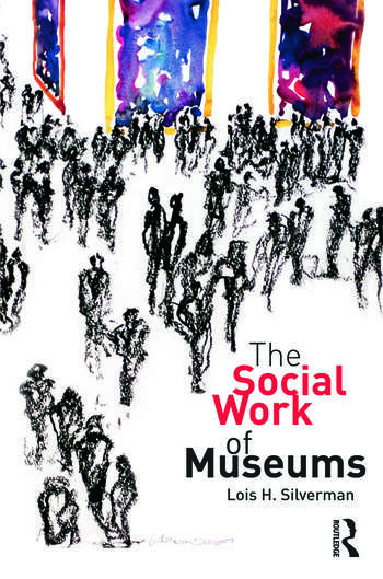 The Social Work of Museums book cover