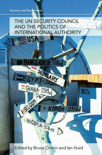 The UN Security Council and the Politics of International Authority book cover