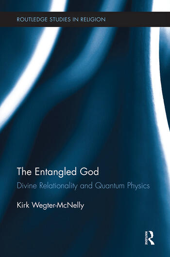 The Entangled God Divine Relationality and Quantum Physics book cover
