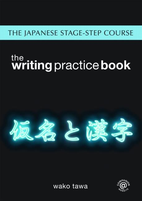 Japanese Stage-Step Course: Writing Practice Book book cover