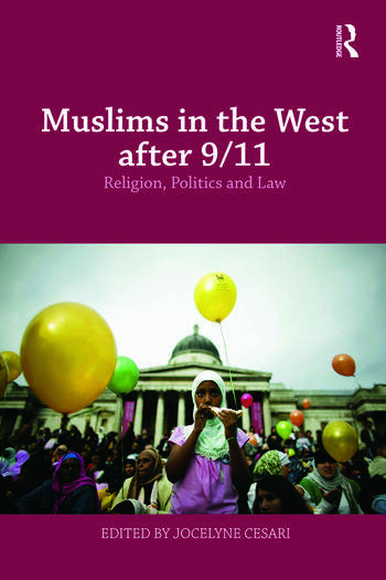 Muslims in the West after 9/11 Religion, Politics and Law book cover