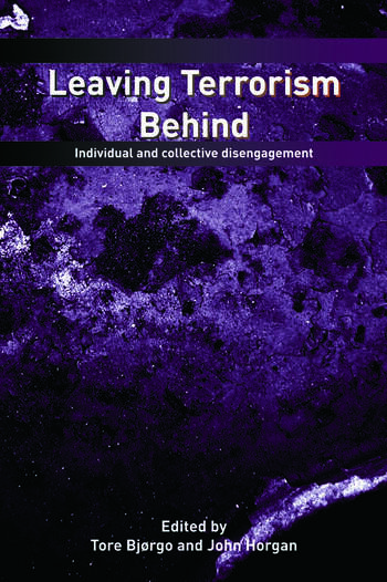 Leaving Terrorism Behind Individual and Collective Disengagement book cover