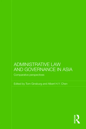 Administrative Law and Governance in Asia Comparative Perspectives book cover