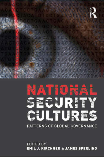 National Security Cultures Patterns of Global Governance book cover