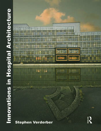 Innovations in Hospital Architecture book cover